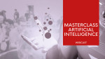 Masterclass AI Webcast