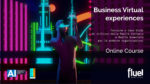 Business Virtual Experiences